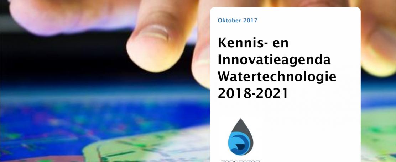 Nieuwe Kennis- en Innovatieagenda Watertechnologie: onderzoek en innovatie verbinden aan grote maatschappelijke uitdagingen